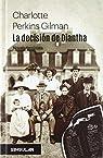 La decisión de Diantha: Novela feminista par Gilman