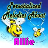 The Bumble Bee Song for Allie (Alley, Ally, Aly)