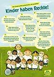 Wir haben Rechte!: Die UN Kinderrechte als DIN-A1 Plakat