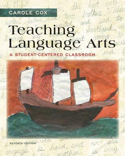 Compare Textbook Prices for Teaching Language Arts: A Student-Centered Classroom 7 Edition ISBN 9780133066807 by Cox, Carole