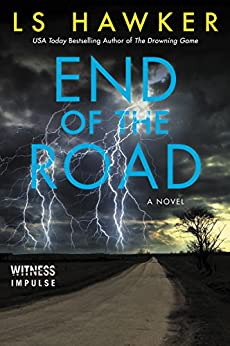 [LS Hawker]のEnd of the Road (English Edition)