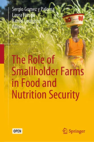 The Role of Smallholder Farms in Food and Nutrition Security (English Edition)