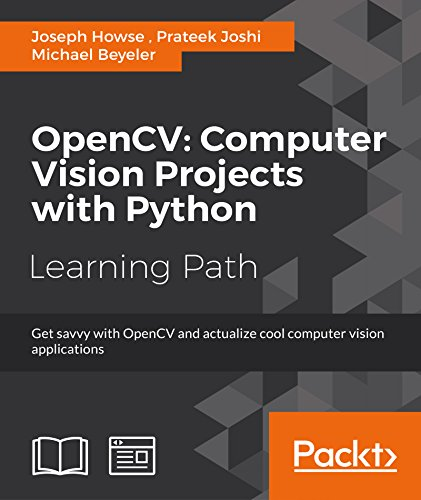OpenCV: Computer Vision Projects with Python (English Edition)