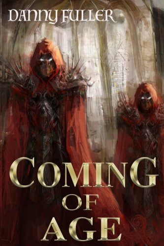 Coming of Age (Chronicles of Turin) (Volume 1)