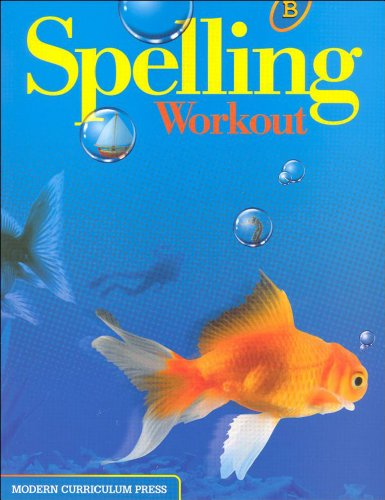 Compare Textbook Prices for SPELLING WORKOUT LEVEL B PUPIL EDITION Revised Edition ISBN 9780765224811 by MODERN CURRICULUM PRESS