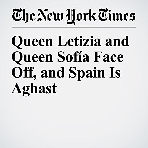 Queen Letizia and Queen Sofía Face Off, and Spain Is Aghast copertina