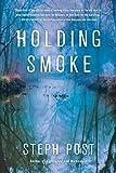 Holding Smoke (Judah Cannon)