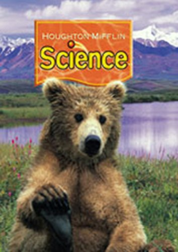 Houghton Mifflin Science: Student Edition Single Volume Level 2 2007