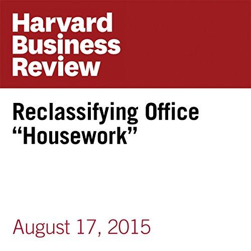 "Reclassifying Office ""Housework"" copertina"