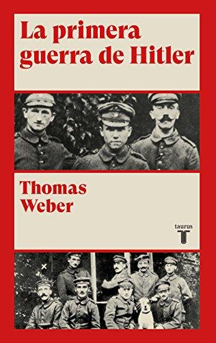 La primera guerra de Hitler (Historia)