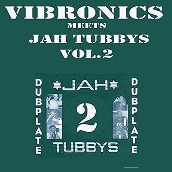 Vibronics Meets Jah Tubbys, Vol. 2