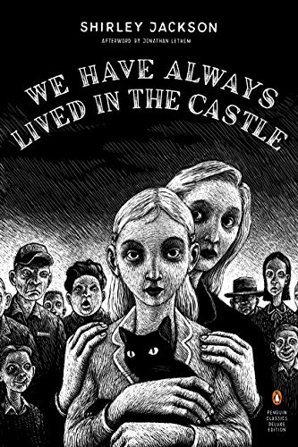 Jackson, S: We Have Always Lived in the Castle: (penguin Classics Deluxe...