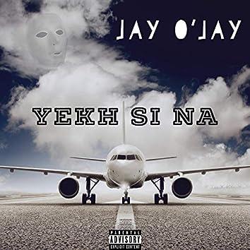 Yekh Si Na