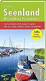 Reiseführer Seenland Mecklenburg-Vorpommern: Rund um Schwerin und die gesamte Seenplatte - Natur pur & Kultur, Schlösser, Kirchen, Kleinstadtflair