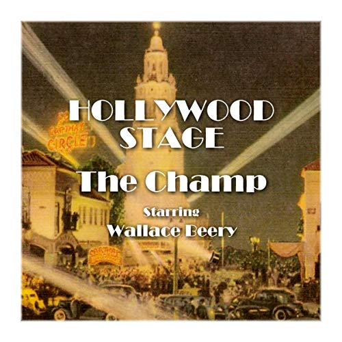 Hollywood Stage - The Champ audiobook cover art