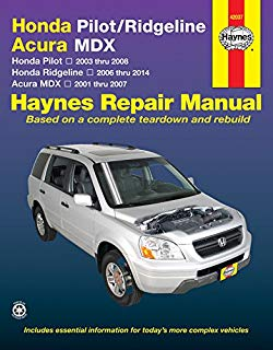 Honda Pilot (03-08), Ridgeline (06-14) & Acura Mdx (01-07) Technical Repair Manual (Haynes Repair Manual)