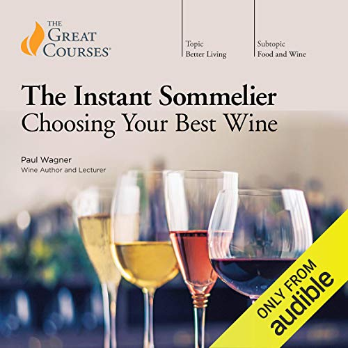 The Instant Sommelier: Choosing Your Best Wine audiobook cover art