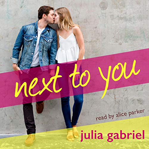 Next to You Audiobook By Julia Gabriel cover art
