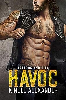 Havoc (Tattoos And Ties Duet Book 1) by [Kindle Alexander, Reese Dante, Jae Ashley]