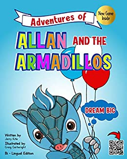 Allan and the Armadillos by [Gerald Kite, Craig Cartwright, Erin  Hamanaka, John Paul Ruiz, Mayra Kite]