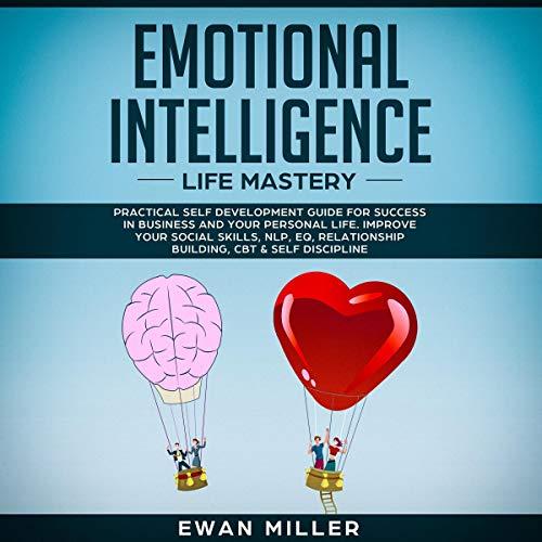 Emotional Intelligence - Life Mastery audiobook cover art