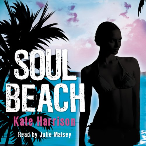 Soul Beach audiobook cover art