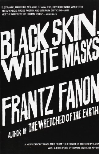 Fanon, F: Black Skin, White Masks