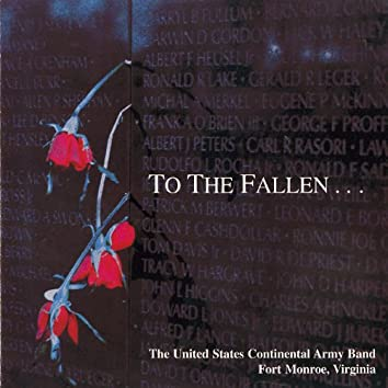 To The Fallen...