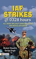 IAF Strikes @ 0328 Hours