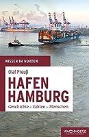 Hafen Hamburg: Geschichte - Zahlen - Menschen