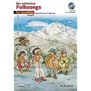 Die schönsten Folksongs: 1-2 Flöten. Ausgabe mit CD.
