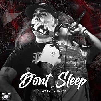 Don't Sleep (feat. Shakes-P)