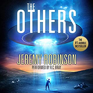 The Others                   By:                                                                                                                                 Jeremy Robinson                               Narrated by:                                                                                                                                 R. C. Bray                      Length: 10 hrs and 15 mins     181 ratings     Overall 4.4