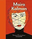 Ingrid Schaffner, Donna Ghelerter,Stamatina Gregory,Kenneth Silver,Claudia Gould'sMaira Kalman: Various Illuminations (of a Crazy World) [Hardcover](2010)