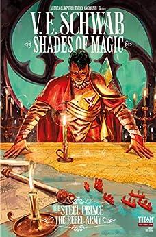 Shades of Magic: The Steel Prince #3.4: The Rebel Army (Shades of Magic - The Steel Prince) by [V.E. Schwab, Andrea Olimpieri]
