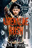 Adrenaline Rush (Death Chasers MC Series Book 4) (English Edition)