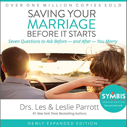 Saving Your Marriage Before It Starts     Seven Questions to Ask Before - and After - You Marry              By:                                                                                                                                 Les Parrott,                                                                                        Leslie Parrott                               Narrated by:                                                                                                                                 Les Parrott,                                                                                        Leslie Parrott                      Length: 4 hrs and 40 mins     200 ratings     Overall 4.4