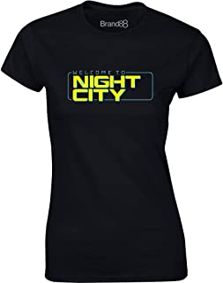 Welcome to Night City, Ladies Printed T-Shirt