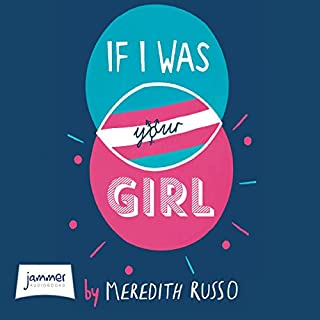 If I Was Your Girl                   By:                                                                                                                                 Meredith Russo                               Narrated by:                                                                                                                                 Samia Mounts                      Length: 6 hrs and 59 mins     62 ratings     Overall 4.6