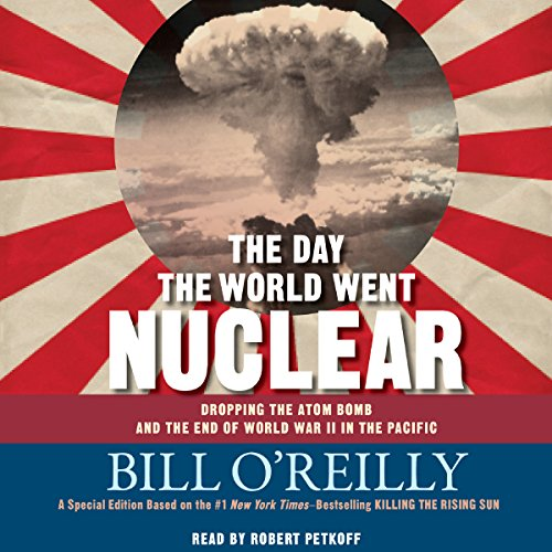 The Day the World Went Nuclear audiobook cover art