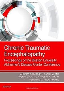 Chronic Traumatic Encephalopathy: Proceedings of the Boston University Alzheimer's Disease Center Conference, 1e