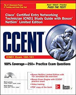 CCENT Cisco Certified Entry Networking Technician ICND1 Study Guide (Exam 100-101) with Boson NetSim Limited Edition (Certification Press)
