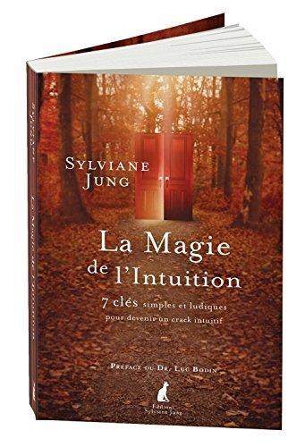 La magie de l'intuition, 2e édition