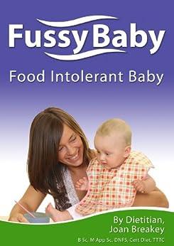 Fussy Baby: Food Intolerant Baby by [Joan Breakey, Kath FitzHywel, Hugh Breakey]