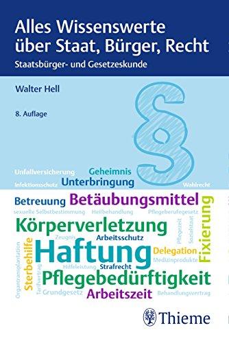 Alles Wissenswerte über Staat, Bürger, Recht: Staatsbürger- und Gesetzeskunde