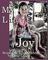 My Life with Joy