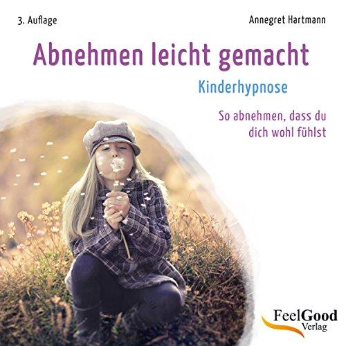 Abnehmen leicht gemacht. Kinder Hypnose audiobook cover art