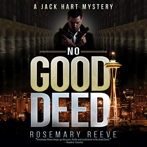 No Good Deed: A Jack Hart Mystery Audiobook By Rosemary Reeve cover art