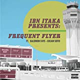 Frequent Flyer (feat. Salomon Faye & Julian Soto) [Explicit]