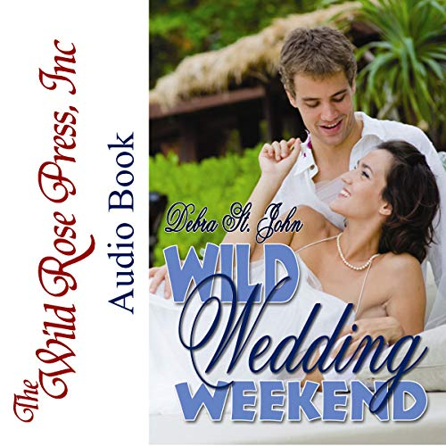 Wild Wedding Weekend  By  cover art